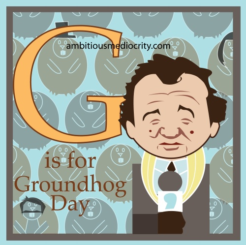 g is for groundhog day